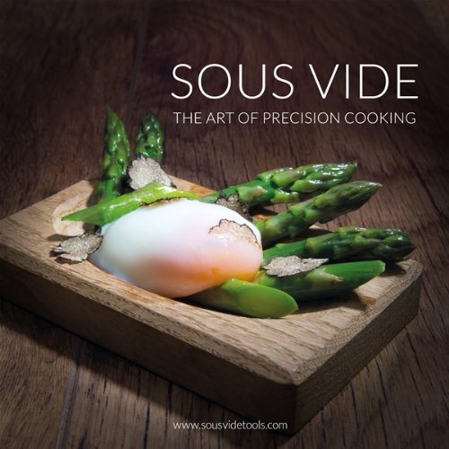 Price comparison product image Sous Vide - the Art of Precision Cooking