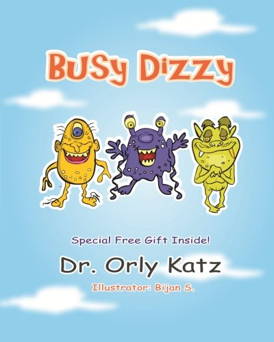 Busy Dizzy: (Inspirational bedtime story for kids ages 4-8)