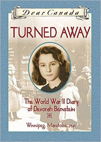 Dear Canada: Turned Away: Carol Matas: 9780439969468: Books