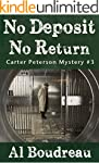 No Deposit No Return: Carter Peterson...
