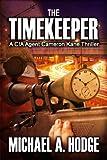 The Timekeeper (Cameron Kane Book 1)