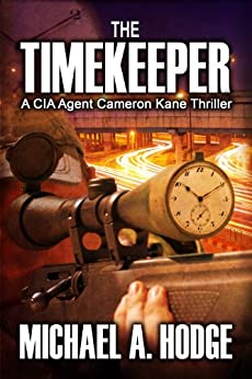 The Timekeeper (Cameron Kane Book 1) by [Hodge, Michael]