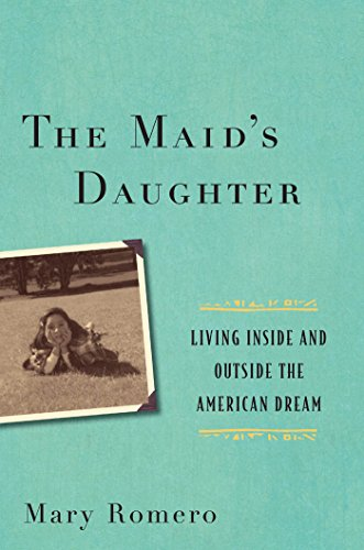 The Maid's Daughter: Living Inside and Outside the...