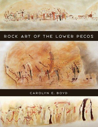 Rock Art of the Lower Pecos (Volume 8) (Texas A&M University Anthropology Series)