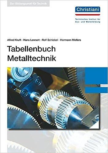 Tabellenbuch Metalltechnik Amazon De Alfred Kruft Hans Lennert