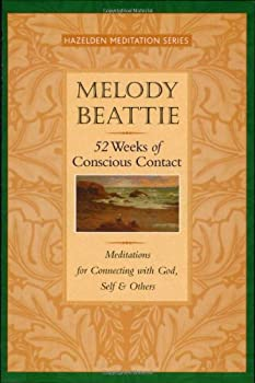 52 Weeks of Conscious Contact: Meditations for Connecting with God, Self, and Others 1568388802 Book Cover