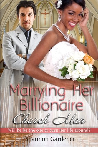 Books : Marrying Her Billionaire Church Man: A BWWM Clean Marriage And Pregnancy Christian Romance