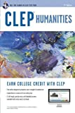 CLEP Humanities w/ Online Practice Exams (CLEP Test Preparation) by Liftig Ph.D., Robert, Barrett M.A., Marguerite (2012) Paperback