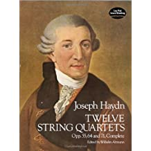 Twelve String Quartets, Opp. 55, 64 and 71, Complete