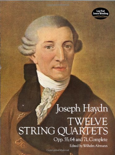 Twelve String Quartets, Opp. 55, 64 and 71, Complete (Dover Chamber Music Scores)
