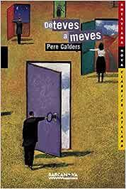 De teves a meves (Llibres infantils i juvenils - Antaviana - Antaviana Clàssics Catalans)