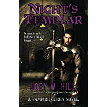 Night's Templar: A Vampire Queen Novel (Vampire Queen Series) (Volume 13)
