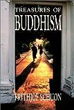 Treasures of Buddhism, Frithjof Schuon, 0941532151