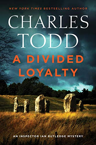 A Divided Loyalty: A Novel (Inspector Ian Rutledge Mysteries)