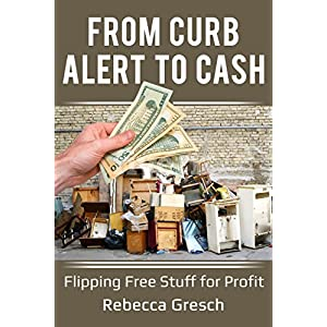 FROM CURB ALERT to CASH: Flipping Free Stuff for Profit
