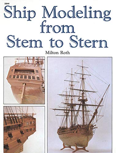 - Ship Modeling from Stem to Stern