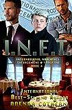 I.N.E.T. 4: International Narcotics Enforcement & Tracking (Volume 4)