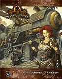 Iron Kingdoms World Guide: Full Metal Fantasy, Vol. 2 (Dungeons & Dragons d20 3.5 Fantasy Roleplaying)