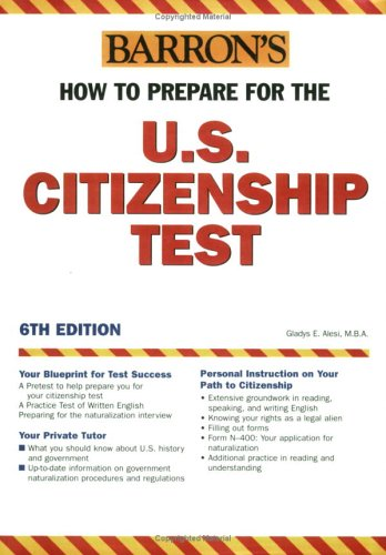How to Prepare for the U.S. Citizenship Test (BARRON'S HOW TO PREPARE)