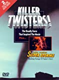 Killer Twisters & Superstorms