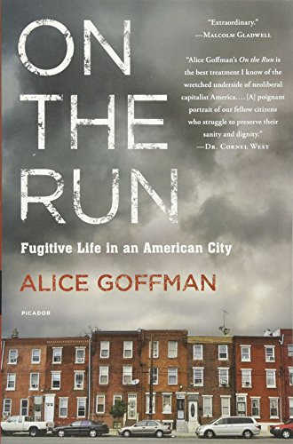 Books : On the Run: Fugitive Life in an American City