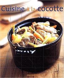 Cuisine nomade : Cuisine à la cocotte