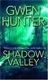 Shadow Valley, Gwen Hunter, 0778321304