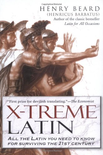 X-Treme Latin: All the Latin You Need to Know for Survival in the 21st (Xtreme Custom Green)
