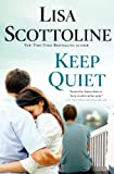 Keep Quiet (Signed Book)