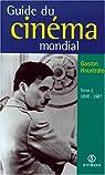 Guide du cinema mondial, tome 1 par Haustrate