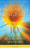 Passionate Longevity, Elaine Dembe, 0470833300