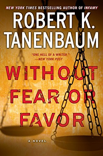 Without Fear or Favor: A Novel (A Butch Karp-Marlene Ciampi Thriller)