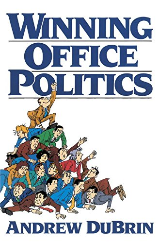 Winning Office Politics: Dubrins Gd for 90s