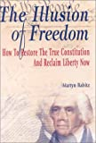 The Illusion of Freedom, Martyn Babitz, 0974025232