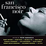 San Francisco Noir   Peter Maravelis