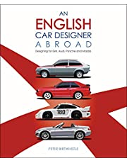 An English Car Designer Abroad: Designing for GM, Audi, Porsche and Mazda