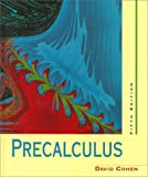 Precalculus : A Problems-Oriented Approach, Cohen, David, 0314069216