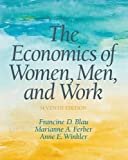 img - for The Economics of Women, Men, and Work by Francine Blau (2016-09-15) book / textbook / text book