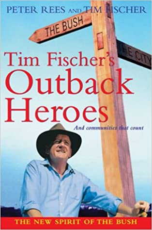 Google-kirjojen epub-lataukset Tim Fischer's Outback Heroes (New Speciality Titles) MOBI by Tim Fischer 1865088315