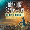 Words of Radiance: The Stormlight Archive, Book 2 | Livre audio Auteur(s) : Brandon Sanderson Narrateur(s) : Michael Kramer, Kate Reading