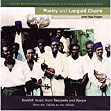 Poetry and Languid Charm: Swahili Music from Tanzania and Kenya from the 1920s to the 1950s