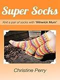 Super Socks: Knit a pair of socks with Winwick Mum