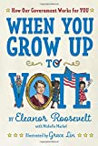 #9: When You Grow Up to Vote: How Our Government Works for You