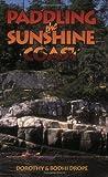 Paddling the Sunshine Coast, Dorothy Drope and Bodhi Drope, 155017164X