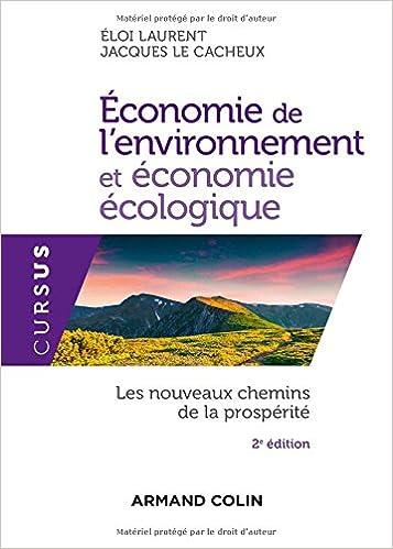 Lire Économie de l'environnement et économie écologique - 2ed. - Les nouveaux chemins de la prospérité pdf, epub