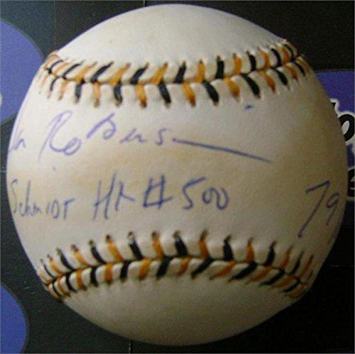 Don Robinson Signed Baseball - inscribed Schmidt 500 HR 79 WSC All Star Game 1979 World Series Champion) (1979 Mlb All Star Game)
