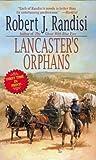 Lancaster's Orphans, Robert J. Randisi, 0843952253