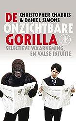 Der unsichtbare Gorilla: Wie unser Gehirn sich täuschen lässt (German Edition)