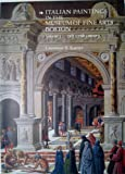 Italian Paintings in the Museum of Fine Arts, Boston, Laurence B. Kanter, 0878464077