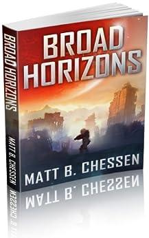 Broad Horizons by [Chessen, Matt]
